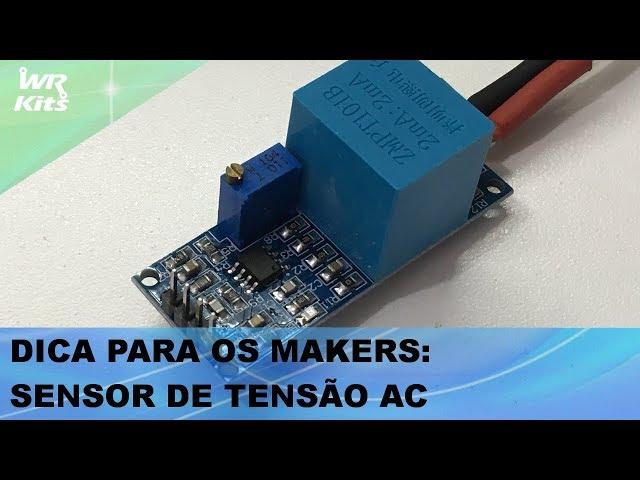 DICA PARA MAKERS: SENSOR DE TENSÃO AC (PARA ARDUINO, ESP32, ETC)