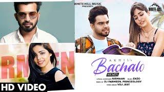 Bachalo (Remix) – Akhil Ft Dj Farmeen