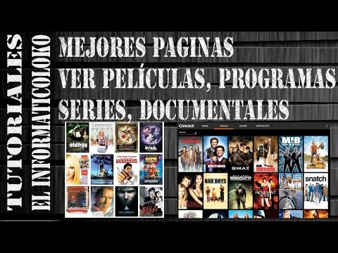 Mejores páginas para ver y descargar películas, series, documentales, programas de TV