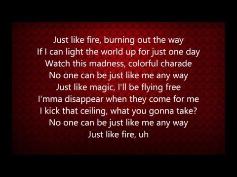 Pink - Just Like Fire (Lyrics)