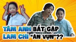 """Gia Đình Là Số 1 Phần 2: Tâm Anh bắt gặp Lam Chi bị phạt vì """"ăn vụn""""????"""
