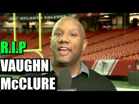 How did Vaughn McClure die? a longtime NFL reporter for ESPN, dies at 48