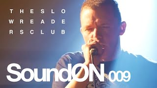 The Slow Readers Club (Live) SoundON at The Met