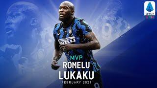 MVP | Romelu Lukaku | February 2021 | Serie A TIM
