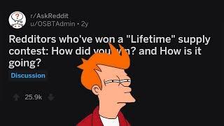 """Lifetime Supply"" Contest Winners Reveal The Sad Truth Of Winning (r/AskReddit)"