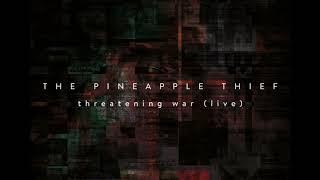 Threatening War (Live)