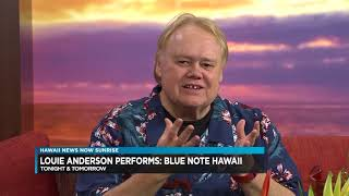Comedian Louie Anderson joined Hawaii News Now Sunrise