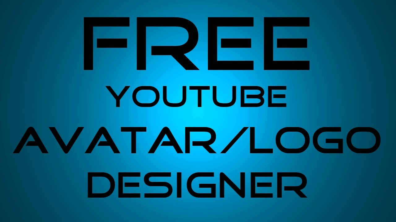 Free YouTube Logo/Avatar Maker/Designer 2013 - YouTube - photo#36