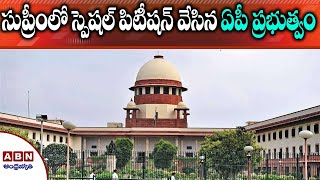 AP govt files special leave petition in Supreme Court over..
