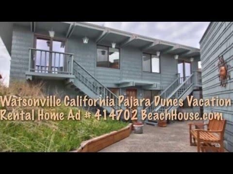 Watsonville California Pajaro Dunes Vacation Rental Beach House, Ad # 414702 BeachHouse.com