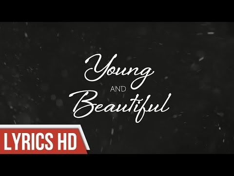 Baixar Young And Beautiful - Lana Del Rey(Lyrics Video HD)