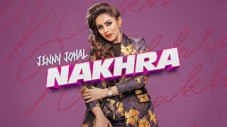 Nakhra – Jenny Johal