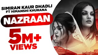 Nazraan – Simiran Kaur Dhadli Video HD