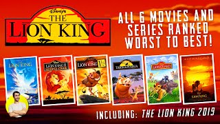 THE LION KING - All 6 Movies & Series Ranked Worst to Best (Including 2019 Live Action Remake)