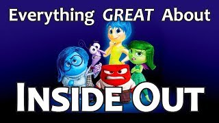 Everything GREAT About Inside Out!