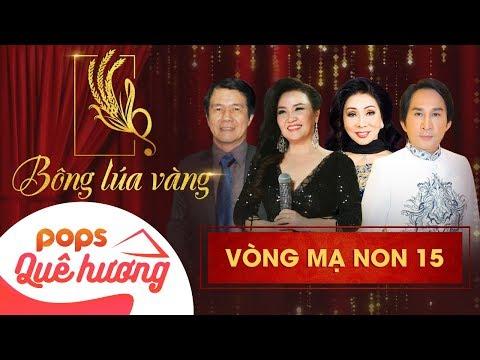Chương trình Bông lúa vàng 2018 - Mạ Non 15| Nghệ Sĩ Kim Tử Long, Bạch Tuyết, Ngân Quỳnh, Huỳnh Khải