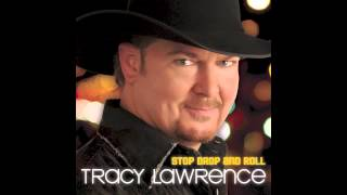 Tracy Lawrence  Stop Drop And Roll New Single