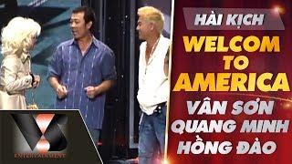 Hài kịch: Welcome to America - Vân Sơn, Quang Minh, Hồng Đào - Show Mẹ & Quê Hương | Vân Sơn 39