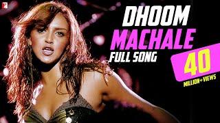 Dhoom Machale - Full Song | Dhoom | John Abraham | Esha Deol | Abhishek Bachchan | Uday Chopra