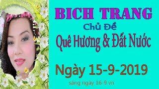 Bich Trang Truc Tiep( Tối  Ngày 15-9-2019