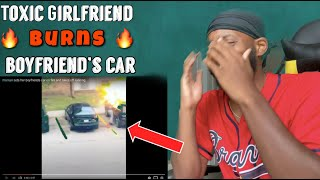 GIRLFRIEND GETS BLOWN UP AFTER SETTING BOYFRIENDS CAR INTO FLAMS!!!! REACTION!!!
