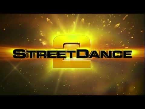 STREETDANCE 2 - OFFICIAL TRAILER