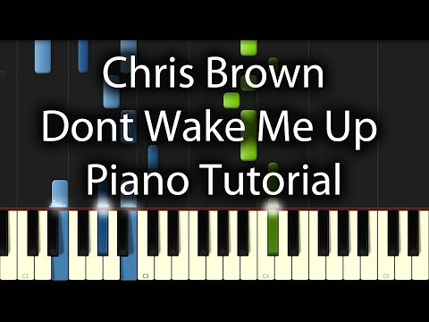 Baixar Chris Brown - Dont Wake Me Up Tutorial (How to Play on Piano) 100% & 50% Speed