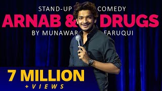 Pubg, Arnab & Drugs   Stand Up Comedy by Munawar Faruqui