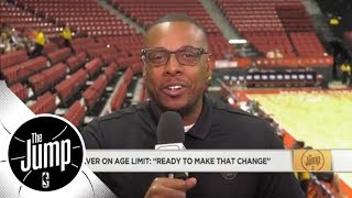 Paul Pierce on NBA age limit change: 'If you're ready to go, then you're ready' | The Jump | ESPN