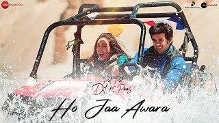 Ho Jaa Awara – Ash King – Pal Pal Dil Ke Paas Video HD