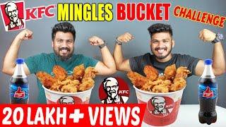 KFC CHICKEN MINGLES BUCKET CHALLENGE | KFC CHICKEN BUCKET CHALLENGE |Food Challenge India(Episode63)