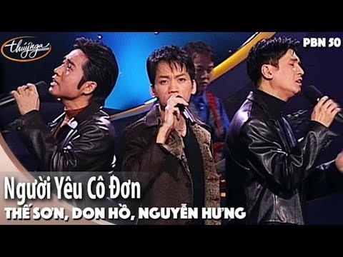 PBN 50 | Don Hồ, Nguyễn Hưng, Thế Sơn - Người Yêu Cô Đơn