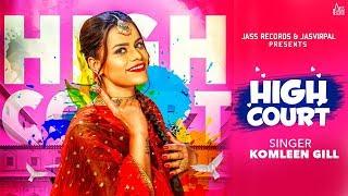 High Court – Komleen Gill – KV Singh