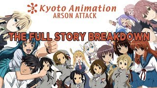 Kyoto Animation Arson Attack! Explained!