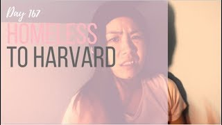 167. Homeless to Harvard
