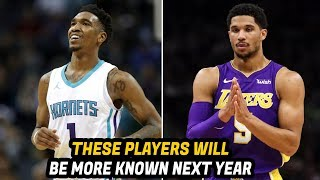 8 NBA Players That Will Be More Famous In 2019