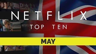 Netflix UK Top Ten for May 2018