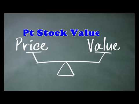 Estimate The PT Stock Value