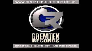 CraigEmoson & Monomonkey - Hundred Chances