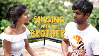 Singing with my Brother | Sejal Kumar