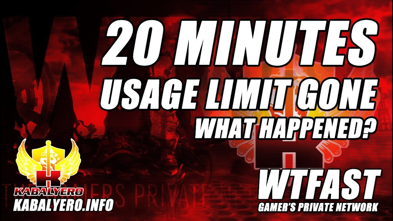 WTFast 2-0 Minutes Usage Limit Is Gone