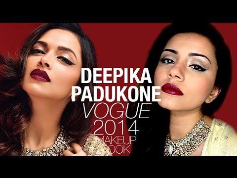 Tutorial | Deepika Padukone Vogue 2014 Makeup | Kaushal ...  Tutorial | Deep...