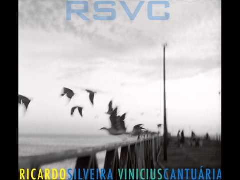 Ricardo Silveira & Vinicius Cantuária  - Sessão Das Onze