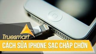 Cách khắc phục sạc iPhone chập chờn, sạc chậm, không sạc được