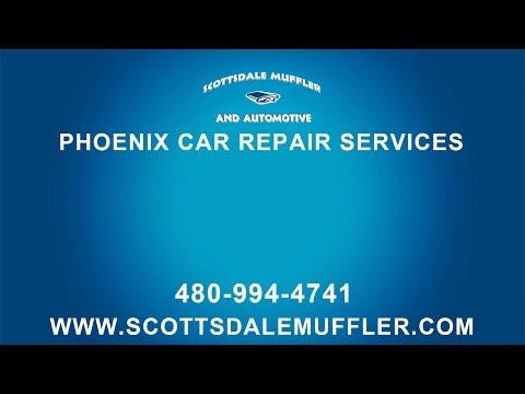 Phoenix Car Repair Services By Scottsdale Muffler