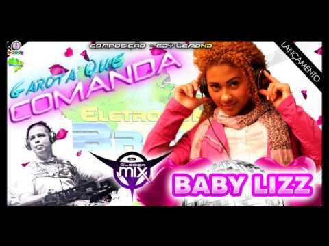 Baixar Dj Cleber Mix Feat Baby Lizz - Garota Que Comanda (2013)