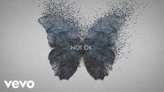 Kygo, Chelsea Cutler - Not Ok (Lyric Video)
