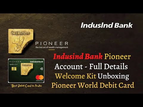 A Banking Experience Unlike Other - IndusInd Bank Pioneer