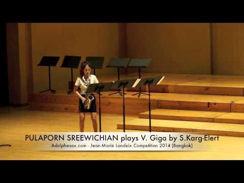 PULAPORN SREEWICHIAN plays V Giga by S Karg Elert