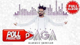 Yaşar Gaga - Alakasız Şarkılar  ( Full Albüm Dinle )